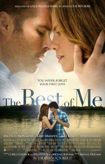 The Best of Me - theatrical release Oct. 17, 2014. Based on the book The Best of Me by Nicholas Sparks