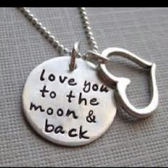"One of my kids at work used to tell me ""I love you to the back of the moon!"" when she was two and still says it now.... Love."