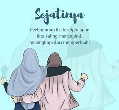"""Seharusnya persahabatan itu saling melengkapi .. saling merangkul dan saling memperbaiki.."" #Sahabat fillah till jannah.. Anime Motivational Quotes, Quotes Sahabat, Hadith Quotes, Muslim Quotes, Mood Quotes, Dear Best Friend, Best Friend Quotes, Friends In Love, Islamic Love Quotes"