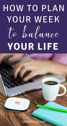 How to plan your week to balance your life - Time management tips for business owners who want to learn how to organize a schedule better. Hello productivity!