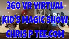 360 VR VIRTUAL KID'S MAGIC SHOW - Isabel 5th Birthday Party - Chris P Te...