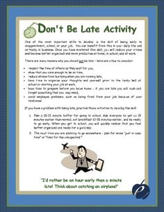 """PUNCTUALITY:  """"Don't Be Late!  Activity"""" emphasizes the importance of being on time and the effect it has on others when one is irresponsible in judging their time..Do your students have issues with tardiness?  Are some of your students usually late to class or work?"""