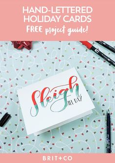 Sleigh all day with this FREE hand-lettered holiday card tutorial. Christmas Printables, Christmas Crafts, Tombow, Festival Decorations, Holidays And Events, Art Tutorials, Diy Tutorial, Note Cards, Party Planning