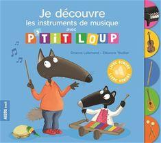 Au fil des pages, P'tit Loup découvre la guitare, le piano, le violon, la flûte et le xylophone. Avec cinq puces sonores qui permettent d'écouter des comptines.