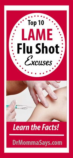 Dr. Momma discusses the importance of vaccines in saving lives and highlights the top 10 lame flu shot excuses which keep people from becoming vaccinated.