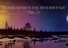 Psalm 121, Psalms, Christianity, Mountains, Night, Day, Nature, Travel, Voyage