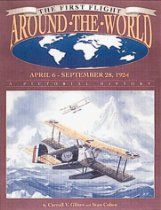First Flight Around the World April 6 - Sept. 28 1924: A Pictori