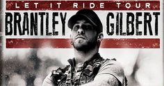 Brantley Gilbert Special Guests Tyler Farr and Chase Bryant December 4 Time Warner Cable Arena 333 East Trade Street Charlotte, NC