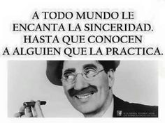 Estupendo Groucho Marx                                                                                                                                                                                 Más Groucho Marx Quotes, Famous Quotes, Love Quotes, Cool Phrases, Life Learning, Lol So True, More Than Words, Quotations, Sweatshirt
