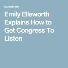 Emily Ellsworth Explains How to Get Congress To Listen