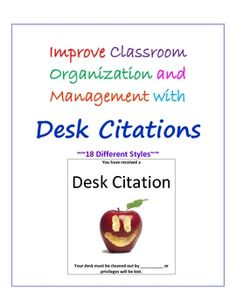 Use desk citations to improve classroom organization and classroom management.  Give a desk citation to those students that never seem to be organi...
