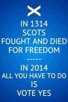 VOTE YES - Scottish Independence. En 1314, la bataille de Bannockburn est une victoire écrasante pour l'armée écossaise de Robert Bruce, qui assure ainsi l'indépendance de son pays.
