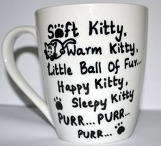 Soft Kitty Warm Kitty Sheldon Quote Coffee Mug by DreamAndCraft, $15.00