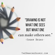 Drawing Quotes 10 Best Drawing Quotes images | Drawing quotes, Art teacher quotes  Drawing Quotes