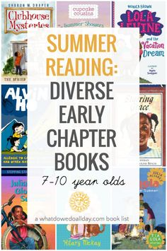 Diverse summer reading list: early chapter books for 7-10 year olds