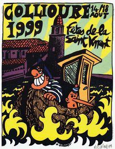 Colioure 1999 - affiche signée  au crayon par Hervé Di Rosa