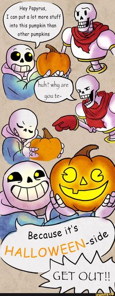 papyrus, sanstheskeleton, sans, undertale  I'll be honest, this took me a little while to get... But once I did, it was pure genius.
