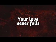 He remains...His love never fails.  <3   Your love never fails never gives up never runs out on me!!