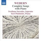 Webern: Complete Songs with Piano [CD]
