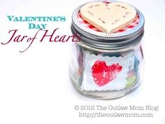 Valentine's Day Jar of Hearts.  A small, meaningful gift - write down what you like about someone (or quotes / bible verses) on heart shaped pieces of paper.  Put them in a decorated jar as a gift.