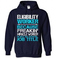 Awesome Shirt For Eligibility Worker T Shirts, Hoodies Sweatshirts. Check price…