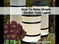 How To Make Simple Garden Tube Lights