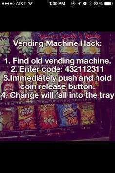 Vending Machine Hack!