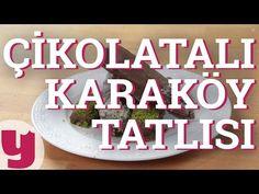 Çikolatalı Karaköy Tatlısı Tarifi (Tatlı Bahane!)   Yemek.com Videolu Tarif