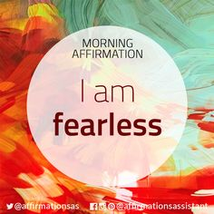 Affirmation: I am fearless Positive Self Affirmations, Positive Mantras, Positive Affirmations Quotes, Wealth Affirmations, Morning Affirmations, Law Of Attraction Affirmations, Affirmation Quotes, Positive Thoughts, Positive Vibes