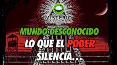 Mundo Desconocido - Lo que el poder silencia... - http://www.misterioyconspiracion.com/mundo-desconocido-lo-poder-silencia/