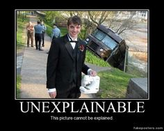 Unexplainable - Demotivational Poster