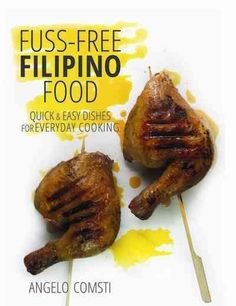 The Little FilipinoCookbook featuressome of the most popular dishes from across the archipelago, from adobo (meaty stew) to sinigang (hot and sour soup), and lumpia (fried spring rolls) to kinilaw (ra