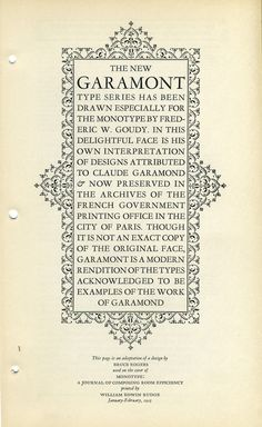 Fred Goudy designed Monotype Garamont in 1921. Bruce Rogers designed this specimen in 1923. Lanston Type Co. made it Digital
