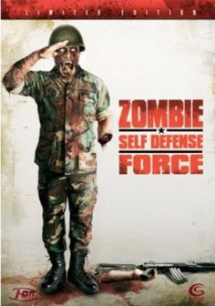 Zombie Self Defence Force - brilliant japanese b-movie one of the best zombie movies Ive ever seen.