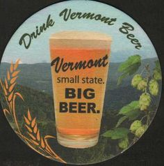 Drink Vermont Beer - Longtrail, Otter Creek, Magic Hat, mmmmmm