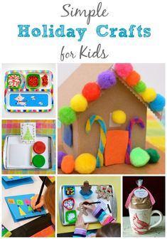 Simple Holiday Crafts for Kids from Inner Child Fun