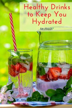 5 healthy drinks that will keep you hydrated. Stay Hydrated with These Healthy Drinks from Fit & Fresh Blog