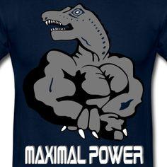 Maximal Power Strong man T-Shirts