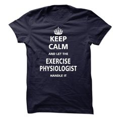 Let the EXERCISE PHYSIOLOGIST T Shirt, Hoodie, Sweatshirt. Check price ==► http://www.sunshirts.xyz/?p=133307