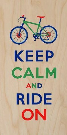 'Keep Calm and Ride On' Colorful Mountain Bike Motorcycle - Plywood Wood Print Poster Wall Art