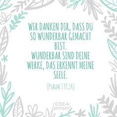 """Baby Spruch Taufe Psalm - """"Wir danken dir, dass du so wunderbar gemacht bist. Wunderbar sind deine Werke, das erkennt meine Seele."""" Psalm 139, 14 - Schöner Taufspruch für Kinder und Karten. #taufe #taufspruch #sprüche #kinder #quote #spruch #familie #bibel #karte #kirche #kurz #biblisch #katholisch #evangelisch"""