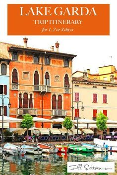 Lake Garda trip itinerary for 1, 2 or 3 days