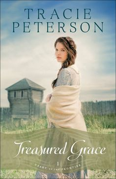 Tracie Peterson - Treasured Grace / #awordfromJoJo #ChristianFiction #CleanRomance #TraciePeterson
