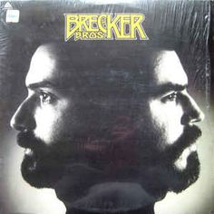 The Brecker Brothers - The Brecker Bros. at Discogs