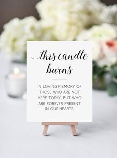 Vintage Wedding Memorial Candle Sign, This Candle Burns, In Memory Candle Sign, Printable Memorial, Remembrance Sign Perfect Wedding, Dream Wedding, Elegant Wedding, Spring Wedding, Daytime Wedding, Casual Wedding Decor, Trendy Wedding, The Office Wedding, Burning Candle
