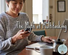 We're sorry to tell you, but you're a terrible multitasker. And that's a good thing! | Fit Bottomed Zen