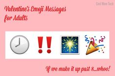 Valentine's emoji messages for parents: Let's try to stay up past 8!