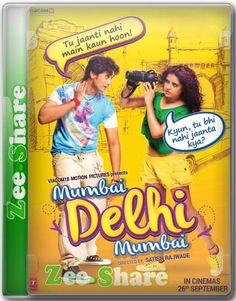 A Delhi boy meets a Mumbai girl who has came to Delhi to meet a boy for Wedding. Her mobile, number of the boy, all went lost.......Mumbai Delhi Mumbai 2014