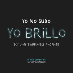 Yo no sudo Motivational Quotes, Funny Quotes, Life Quotes, Funny Memes, Hilarious, Jokes, Funny Phrases, Frases Humor, More Than Words