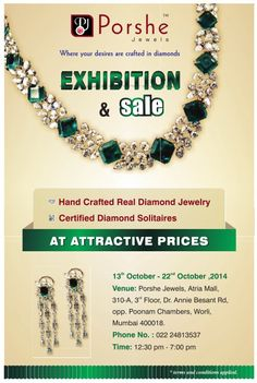 #PorsheJewels exhibits #Handcrafted #realdiamondJewellery and #certified #solitaires from 13th Oct - 22nd Oct 2014. For more updates on events and Exhibition on #jewelry and #jewellers visit www.jewellerscheck.com